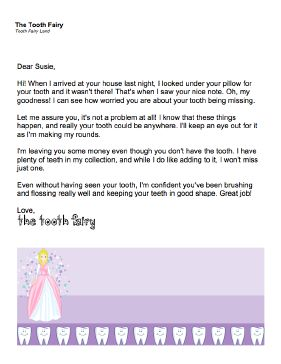 If a child literally loses a tooth (as in, loses track of it after it falls out) this printable letter from the Tooth Fairy lets him or her know that it's OK and money will still be given. Free to download and print