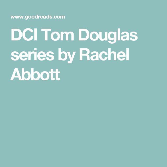DCI Tom Douglas series by Rachel Abbott