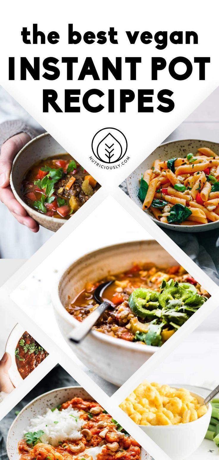 31 Vegan Instant Pot Recipes For Extra Time Flavor In 2020 Vegan Instant Pot Recipes Healthy One Pot Meals Instant Pot Recipes
