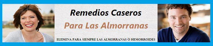 Remedios Caseros Para Las Almorranas o Hemorroides