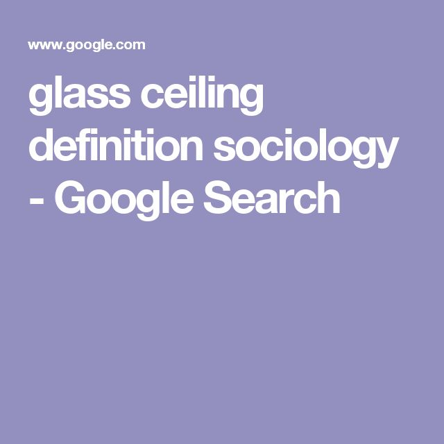 glass ceiling definition sociology - Google Search