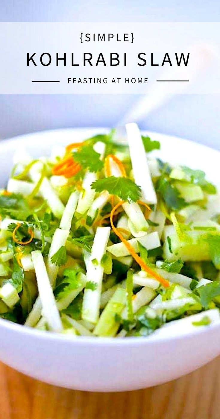 Kohlrabi Slaw With Cilantro Jalapeno And Lime Feasting At Home Recipe Kohlrabi Recipes Kohlrabi Slaw Slaw