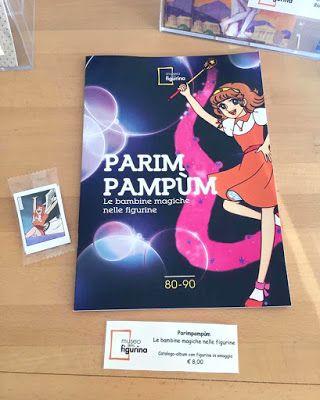 Daft Bunziblogger: PARIMPAMPUM. LE BAMBINE MAGICHE NELLE FIGURINE