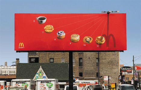 McDonald's sundial billboard. What time is it? Pancake-o'-clock, if you go by this incredibly creative billboard 'sundial', installed by fast food giant McDonalds in Chicago in 2006. The Leo Burnett ad agency commissioned for the project worked with an engineer to choose the best possible location to achieve the best effect, with an aluminum replica of the iconic golden arches casting its shadow over a certain menu item each hour.