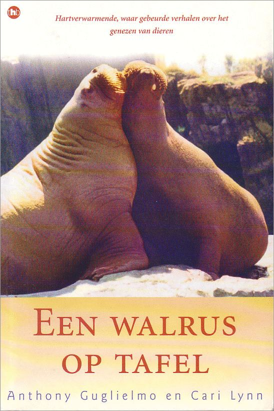 Een walrus op tafel, Anthony Guglielmo & Cari Lynn | 9789044306460