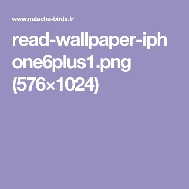 read-wallpaper-iphone6plus1.png (576×1024)