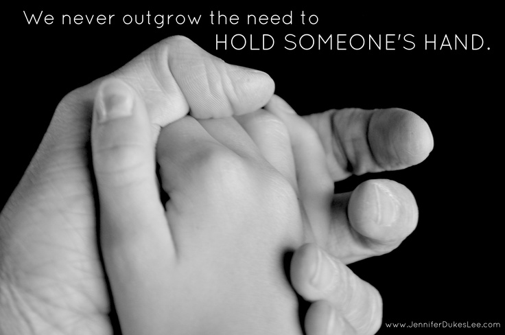 You're never too old for this.: Hold Hands, Letters To Daughters, Inspiration, Husband Hands, Daughters Ugly, A Letters, Heart Smile, Holding Hands, Im Sayin