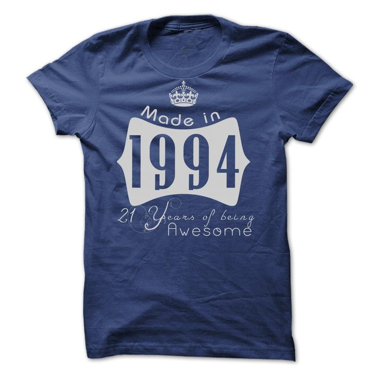 Made In 1994 - 21 Years Of Being Awesome!! Cheap Hoodie T Shirt, Hoodie, Sweatshirt