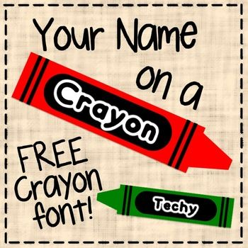 Your Name on a Crayon! I'll use this to put on the front of Mr. Cutie's folder. :)