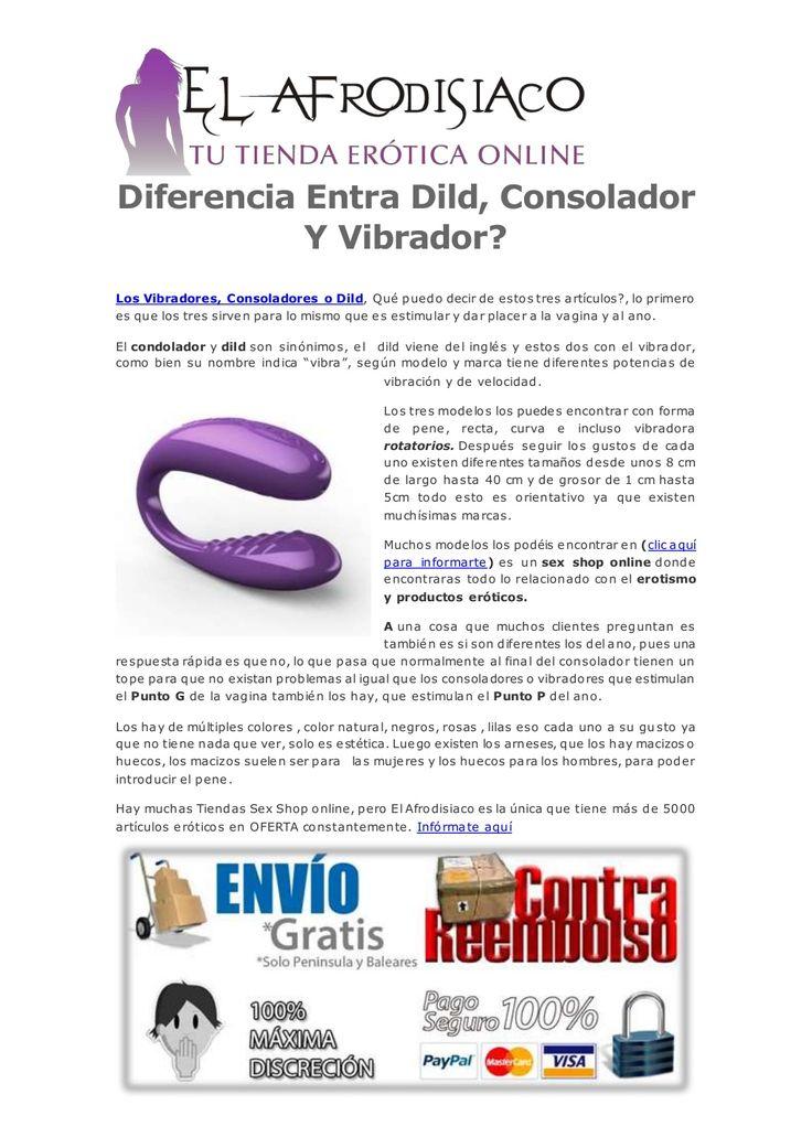 #SEXSHOPREEMBOLSO - Diferencia entra #dild, #consolador y #vibrador ElAfrodisiaco  via slideshare