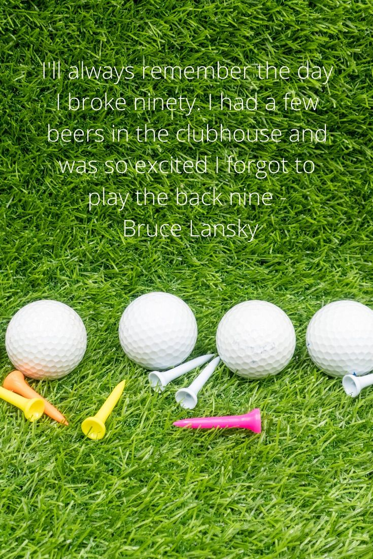 Quote Bruce Lansky Golf Quotes Funny Golf Quotes Golf Inspiration Quotes