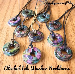 Sarah Jane's Craft Blog: Alcohol Ink Washer Necklaces