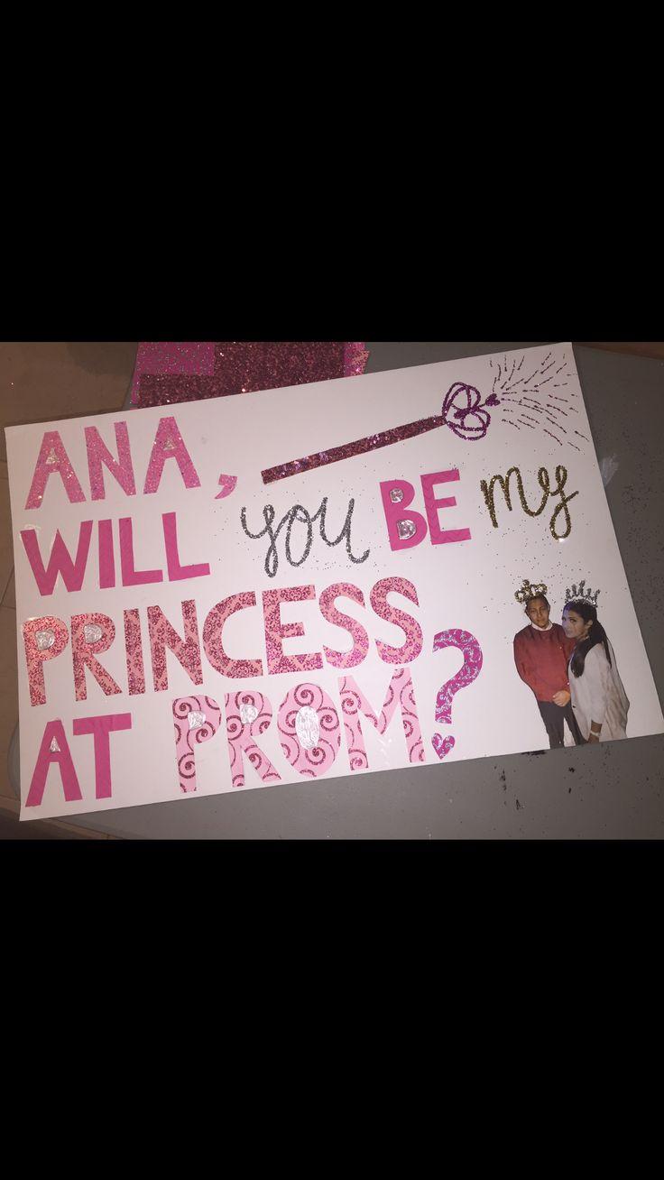 Princess Promposal Promposals Pinterest Prom And