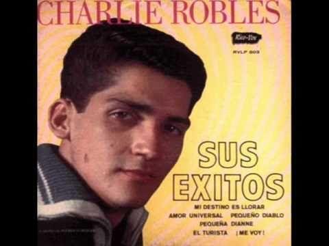 CHARLIE ROBLES - Anoche No Dormi