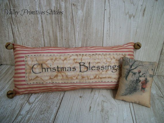 Primitive Christmas Blessings Pillows  SOCOFG by valleyprimitives