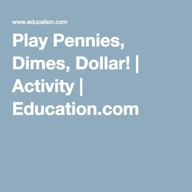 Play Pennies, Dimes, Dollar! | Activity | Education.com