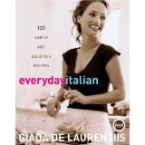 Everyday Italian: 125 Simple and Delicious Recipes (Hardcover)By Giada De Laurentiis