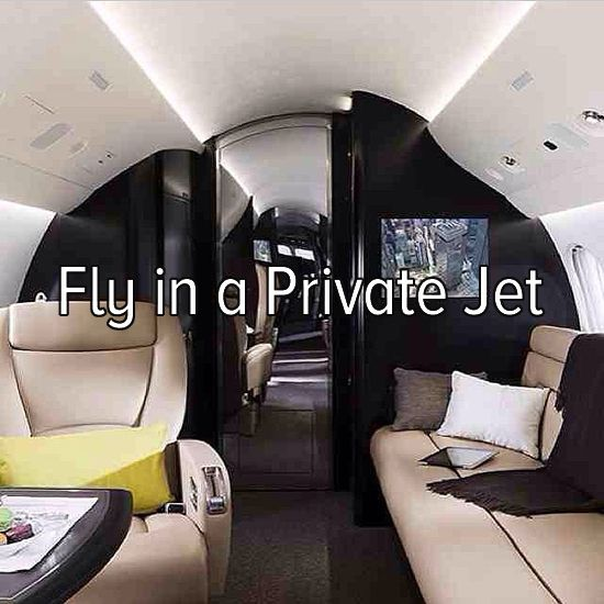Bucket list: fly to a destination of my choice in a private jet!