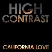 California Love - High Contrast Remix by HIGH CONTRAST on SoundCloud