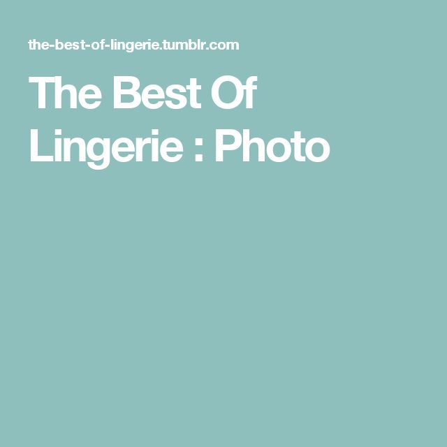 The Best Of Lingerie : Photo