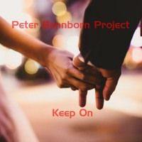 Keep On (ft. Vocalatti, Derek Cornett, Magnus Jansson & MoodyMo) by Peter Bennborn Project on SoundCloud