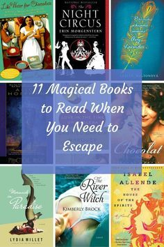 Books worth reading when you're sick of every day life. | 11 Magical Books to Read When You Need to Escape