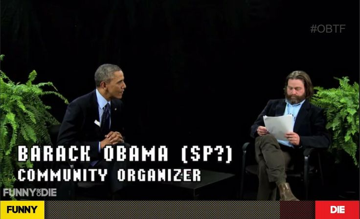 President Obama's interview with comedian Zach Galifianakis