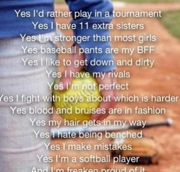 I am very proud of being a softball player!!! an I love every one of my softball sisters we get closer every year!!