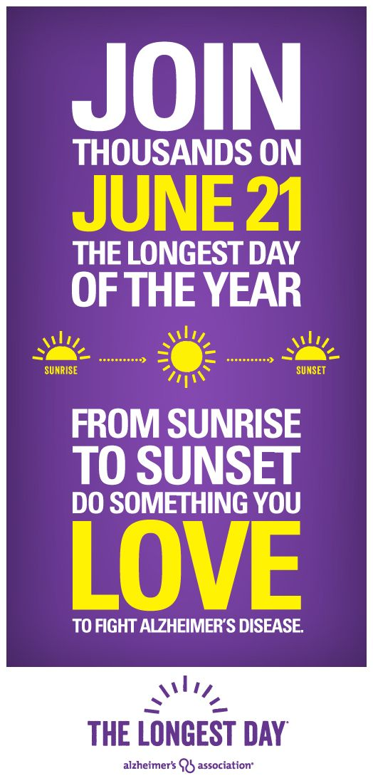 The Longest Day is the Alzheimers Associations event to raise awareness and funds for Alzheimers care and research.