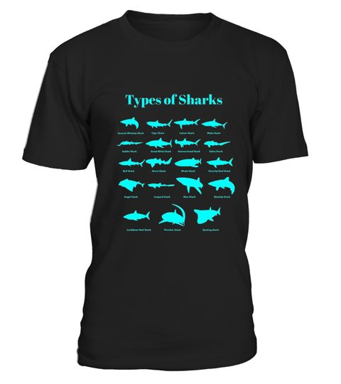 """# Types Of Sharks T-Shirt .  100% Printed in the U.S.A - Ship Worldwide*HOW TO ORDER?1. Select style and color2. Click """"Buy it Now""""3. Select size and quantity4. Enter shipping and billing information5. Done! Simple as that!!!Tag: shark, marine biology, shark lovers, a giant toothy fish, Hammerhead Shark, Megalodon Shark, Blacktip Shark, Great White Shark, Shortfin Mako Shark, Leopard Shark, Tiger Shark, Bull Shark, Whitefin Hammerhead Shark, Oceanic Whitetip Shark"""