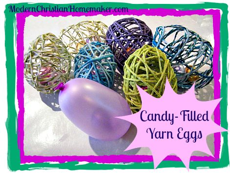 Candy Filled Yarn Eggs: Crafts Ideas, Hot Air Balloons, Craft Ideas, Modern Christian, Christian Homemaking