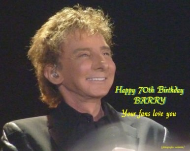 47 best barry manilow images on pinterest barry manilow life and happy 70th birthday barry manilowwe love you bookmarktalkfo Image collections