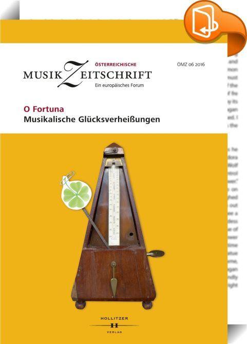 """O Fortuna - Musikalische Glücksverheißungen    :  »Das Glücke kommt selten per Posta zu Pferde«, komponiert Telemann im 18. Jahrhundert. Und es ist nicht herbeizuzwingen. Alle jagen ihm nach, »das Glück rennt hinterher« (Brecht/Weill, Dreigroschenoper). Die Sehnsucht danach durchzieht die Texte der Schlager wie die der Opern und das Unglück ist eine treue Begleiterin seit Monteverdis """"Orfeo"""". Musik kann pauschales Versprechen und Stimulanz sein. Das Glück stellt sich im Winkel des stil..."""