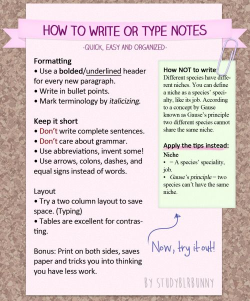 A tutorial on note takingI love taking notes this way and this guide is a graphical representation on the tips from my old text post. It's useful when jotting down a lecture, but also for creating study guides.