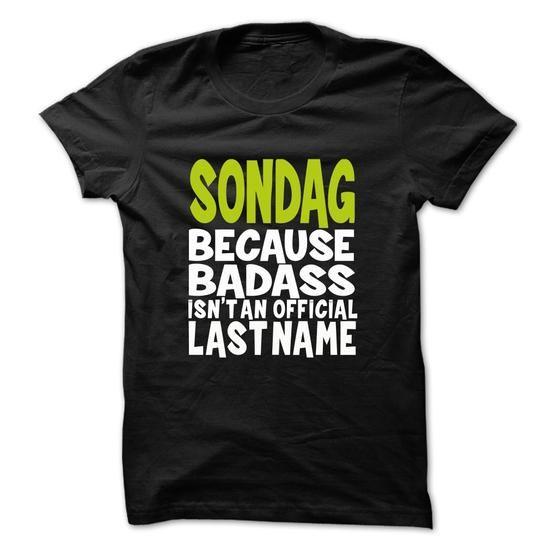 I Love SONDAG BadAss T shirts