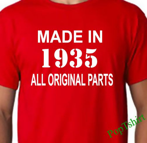 80th Birthday TShirt Made In 1935 All Original Parts Shirt T Shirts Mens 80thTee Funny Tshirts Gift Fo
