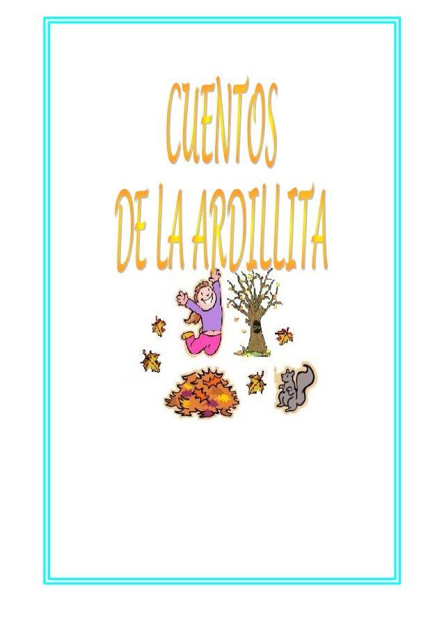 CUENTOS DE LA ARDILLITA (PRAXIAS)
