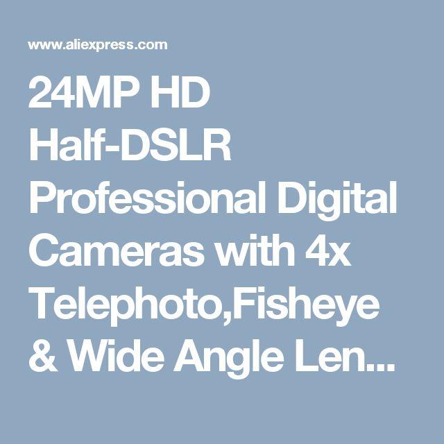 24MP HD Half-DSLR Professional Digital Cameras with 4x Telephoto,Fisheye & Wide Angle Lens Cameras Macro HD Cameras