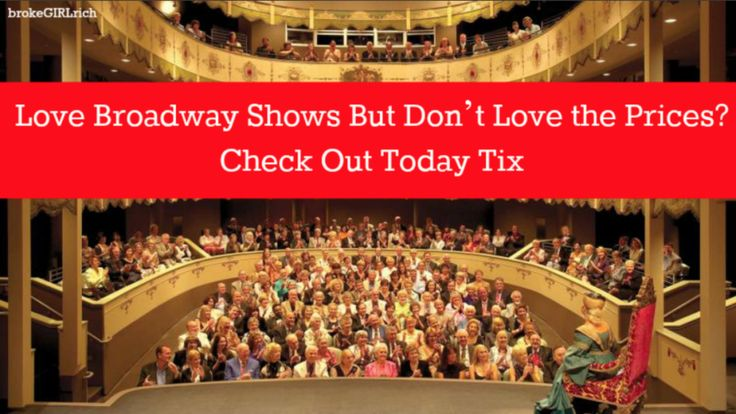 Love Broadway Shows But Don't Love the Prices? Check Out Today Tix, a great discount ticket app for theater and shows in big cities.