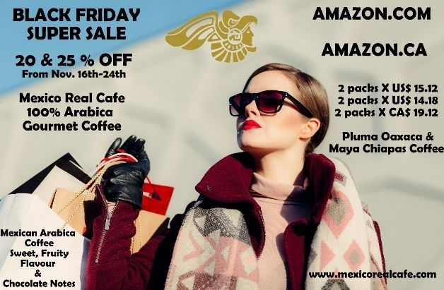 Wake Up & Hurry Up To Get Your Gourmet Mexican Coffee!  Mexico Real Cafe Just Announced An Early Black Friday Sale On Amazon.ca & Amazon.com From Nov. 16th-24th 2017! #ground #moulu #bean #roast #artisan #organic #origen #speciality #specialty #altura #SHG #capsules #decaf #french #italian #italien #mexique #messico #mexicain #premium #brand #europe #qualità #blackfriday #shopping #news #coupon #british #uk #españa #collection #maya #best #buy #offer #premium #coffee #caffe #cafe
