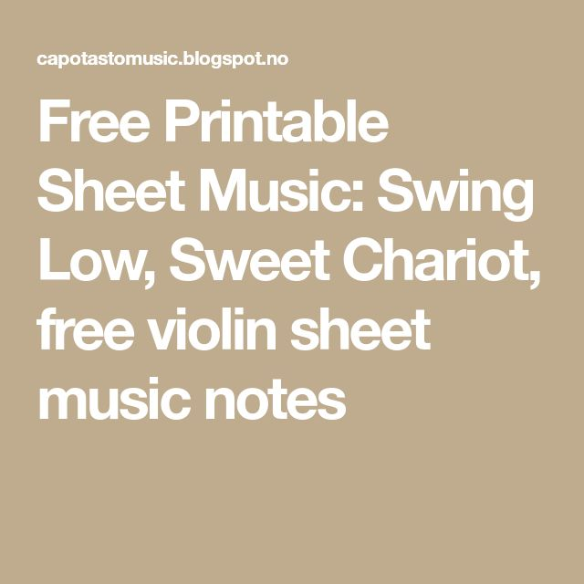 Free Printable Sheet Music: Swing Low, Sweet Chariot, free violin sheet music notes