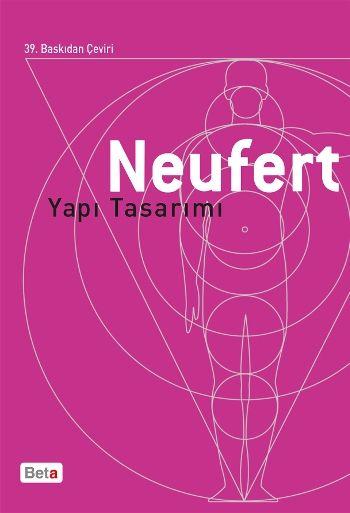 Ernst Neufert, Neufert Yapı Tasarımı kitabını inceleyin, uygun fiyatlar ve taksit seçenekleri ile tek tıkla satın alma keyfini Babil.com'da yaşayın!