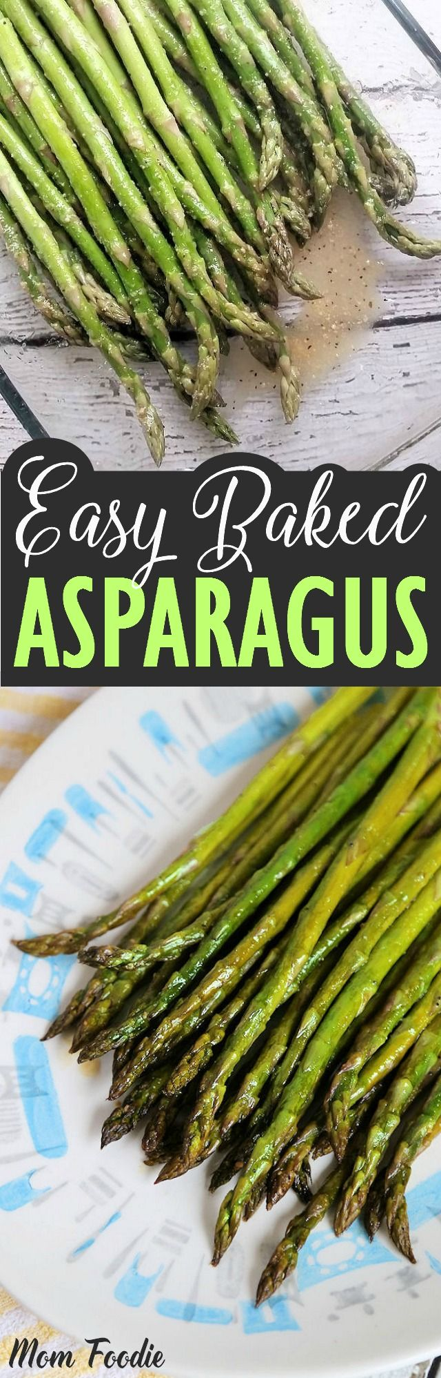 Cooking asparagus doesn't get much more simple than this easy Baked Asparagus Recipe. It is a favorite of my daughter and I.
