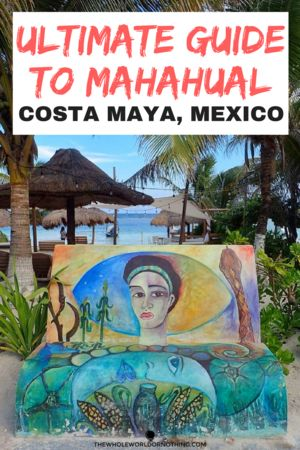A Complete Guide To What To Do In Mahahual | The Best of Costa Maya | Things To Do In Quintana Roo | Best Snorkelling Spots Mexico | #beautifuldestinations #visitmexico #caribbeanbeaches #bestdivespots #bestofmexico
