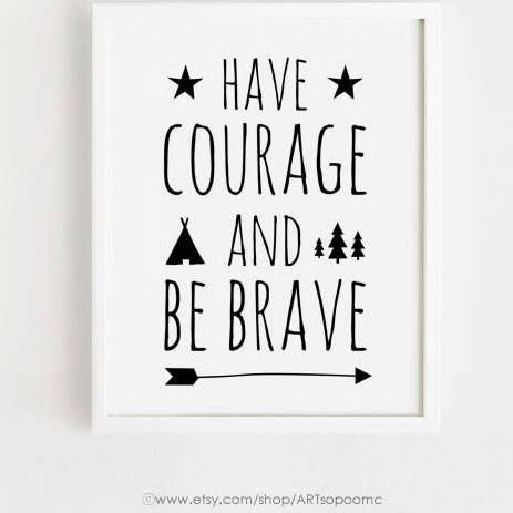 boys be brave print