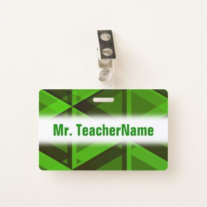 Abstract Green Triangles Pattern  Teacher Name Badge - light gifts template style unique special diy