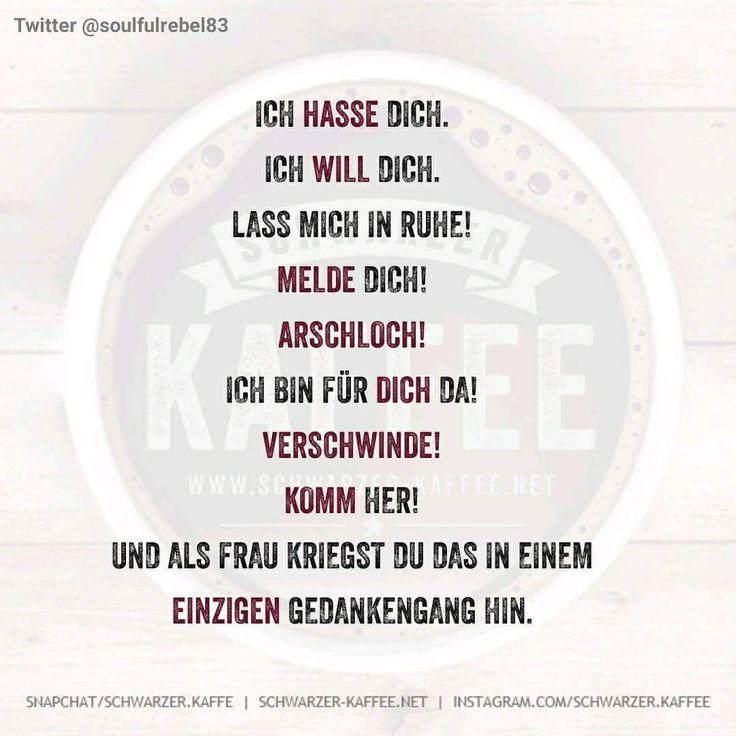 """Gefällt 4,269 Mal, 134 Kommentare - Schwarzer Kaffee (@schwarzer.kaffee) auf Instagram: """"#schwarzerkaffee#sprüche#humor#love#facebook#twitter#cute#follow#instalike#happy#friends#like4like#girl#boy#smile#laugh#igers#instafun#picoftheday#coffee…"""""""