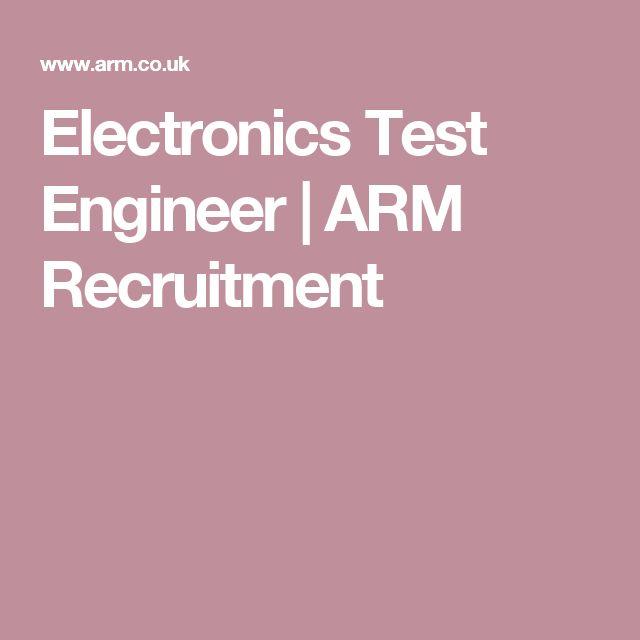 Electronics Test Engineer | ARM Recruitment