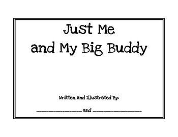 This booklet is to help young children get to know their big buddies at school…