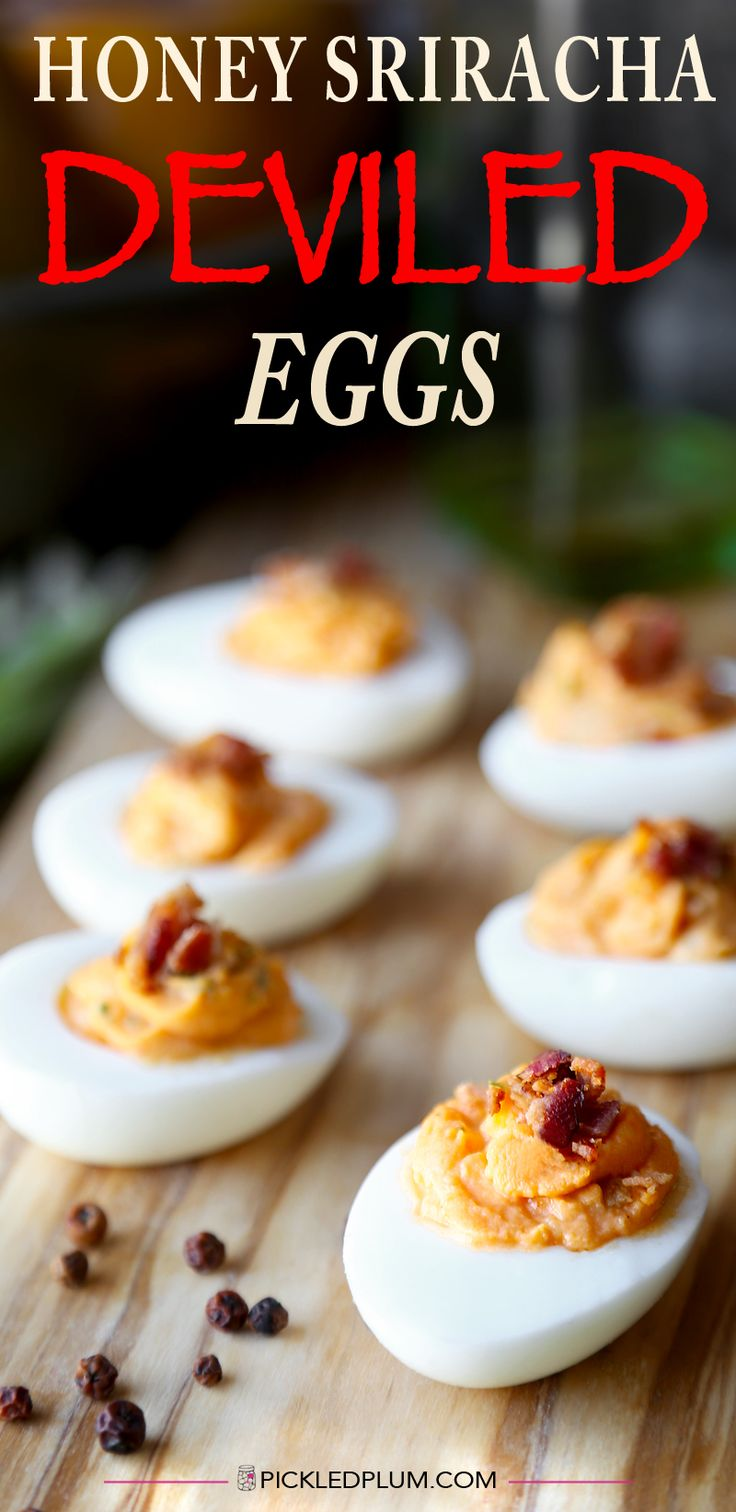 Honey Sriracha Deviled Eggs With Crispy Bacon - Ready in less than 20 minutes! gluten-free http://www.pickledplum.com/honey-sriracha-deviled-eggs-with-bacon/